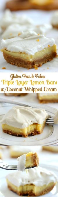 Triple Layer Paleo Lemon Bars with Coconut Whipped Cream that are a delicious and healthy dessert option. Gluten free, grain free, dairy free.
