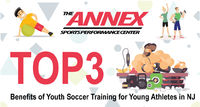 Top 3 Benefits of Youth Soccer Training for Young Athletes in NJ