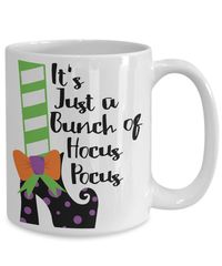 It's just a bunch of hocus pocus halloween $15.95