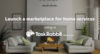 Launch a marketplace for home services using a taskrabbit clone script