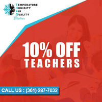 Temperature Humidity Air Quality Solutions is providing 10% off on service for teachers.Contact us at 361-287-7032 to grab the deal