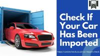 Buying a gleaming used car but not sure if it has ever been imported or exported? We will instantly verify at Cardotcheck. Whether or not a vehicle has ever been recorded as an import. All you have to do is enter the vehicle's licence plate number i...
