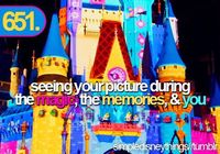 seeing your picture during the magic, the memories, and you