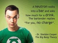 Bazinga! (I don't really watch this show but people at school quote it all the time and this quote is really funny!)