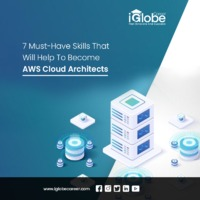 7 Must-Have Skills That Will Help To Become AWS Cloud Architects