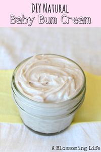 DIY Natural Baby Bum Cream by A Blossoming Life plus 5 other Tips and Pointers for New Mommies