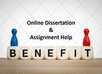 Online Dissertation and Assignment Help Services and Their Benefits