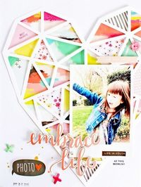 #papercrafting #scrapbooking #layouts - Embrace Life by MichelleWedertz at