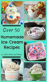 Over 50 Homemade Ice Cream Recipes including both churn and no-churn recipes!
