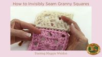 How to Invisibly Seam Granny Squares...this makes total sense!