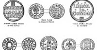 Coffee house keepers' tokens from the 17th century, issued because of the scarcity of small change after the fire.