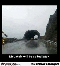Mountain will be added later funny meme #funny #humor #lol #funnypicture #PMSLweb