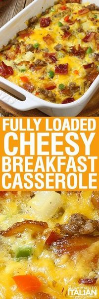 Fully Loaded Cheesy Breakfast Casserole is all of our favorite things in an easy breakfast recipe that you can make ahead. Packed with eggs, potatoes, veggies,