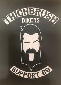 "THIGHBRUSH BIKERS - ""SUPPORT 69"" - Sticker - Black $2.00"