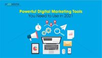 Powerful Digital Marketing Tools You Need In 2021 