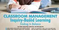 Useful collection of resources on Inquiry-Based Learning and Classroom Management.