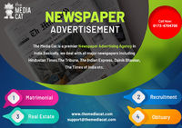 TheMediaCat is the premier Newspaper Advertisement Agency in India that offers you online booking services at reasonable rates. They provide outstanding Newspaper Advertising services to clients for their brand promotion and increase your business by News...