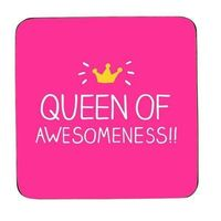 Happy Jackson Coaster Queen Of Awesomeness £2.99