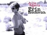 """Erin Brockovich"" - - I can't help but watch this every single time it is on TV."