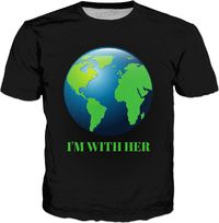 I'M WITH HER T-Shirt $30.00