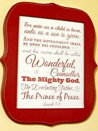 Beautiful Christmas wall art printable of Isaiah 9:6; 8x10; and it's FREE!