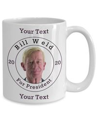 Bill Weld Republican Candidate For President 2020 White Ceramic Coffee Mug | Elections $17.95