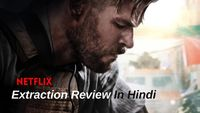 Extraction Movie R%eview In Hindi