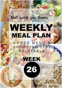 Welcome back to Somewhat Simple! We hope you're having a happy weekend. Are you ready to take a look at week 26 of our weekly menu plan? I LOVE the weekends! Ar