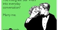 You had me at lets cuddle and watch star wars...