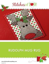 Rudolph Mug Rug by Brittany Love | Quilting Pattern - Looking for your next project? You're going to love Rudolph Mug Rug by designer Brittany Love. - via