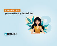 There is nothing better than sipping on a warm tea during the chilly winters. Except that, there are 8 herbal tea which you can try this winter to reap beneficial health properties in addition to their unique taste. Check our latest blog article to know a...