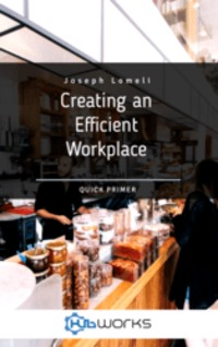 Download Creating and Efficient Workplace