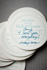 coasters at your wedding that people can use to give you advice