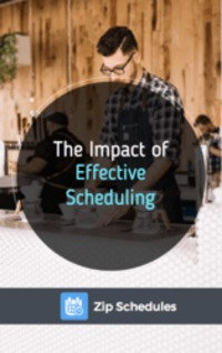 Download The Impact of Effective Scheduling in the Workplace