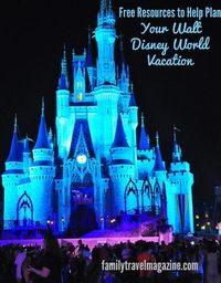 Free Resources to Help Plan Your #Disney Vacation #travel #familytravel