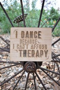 I Dance Because I Can't Afford Therapy - Wood Laser Engraving // country living, line dancing, american decor, made in america, homewares $17.95