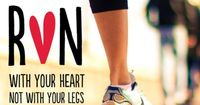 run with your heart! Need to get back into running! Love that high you get when you are in the zone!