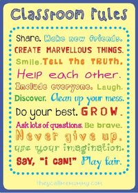 ===SYNDICATED=== Look on the wall of any kindergarten classroom and you'll find a list of rules like this: From the minute they enter the school system, ou