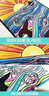 Art Projects for Kids: Oil Pastel Beach Scene. Full Photo Tutorial drawing, inking and coloring.
