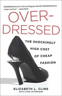 Overdressed: The Shockingly High Cost of Cheap Fashion by... https://www.amazon.co.uk/dp/1591846544/ref=cm sw r pi dp x Y747zb4RM35QF