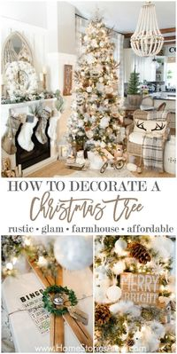 Learn how to decorate your Christmas tree beautifully and affordably with these step-by-step tips. Create a rustic glam farmhouse look with neutral Christmas