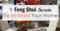 Feeling stressed and overwhelmed? Your house may be contributing to how you feel! Here's 9 feng shui secrets to de stress your home so you get back to feeling g