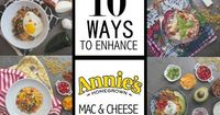 10 Ways to Enhance Annie's Mac & Cheese