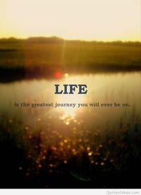 Life picture and wonderful quote