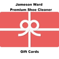 Jameson Ward Premium Shoe Cleaner Gift Cards (Available in $10,$25,$50,$100 Amounts) $10.00
