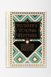 Bright Young Things By Alison Maloney. A modern guide to the roaring twenties. #urbanoutfitters