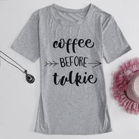 Summer T Shirt Fashion Women coffee before talkie Letter Printing Loose Tops Casual Sleeve Tee Shirts �'�6.36