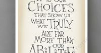 """Harry Potter quote poster - Albus Dumbledore quote """"It is our choices..."""" inspirational quote digital print, wall art on Etsy, $15.00"""