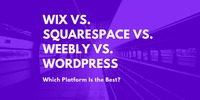 Wix vs. Squarespace vs. Weebly vs. WordPress: Which Platform Is the Best?