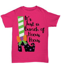 It's just a bunch of hocus pocus halloween light unisex t-shirt $27.95